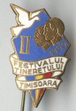 1959 - FESTIVALUL TINERETULUI - TIMISOARA - Insigna SUPERBA & RARA