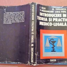 Introducere In Teoria Si Practica Medico - Legala. Vol. II - I. Quai, Lidia Popa