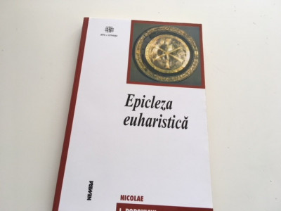 NICOLAE POPOVICIU, EPISCOPUL ORADEI- EPICLEZA EUHARISTICA. TEZA DE DOCTORAT foto