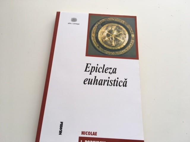 NICOLAE POPOVICIU, EPISCOPUL ORADEI- EPICLEZA EUHARISTICA. TEZA DE DOCTORAT