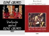 Violenta si sacrul + Despre cele ascunse de la intemeierea lumii - Rene  Girard, Nemira