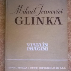 Mihail Ivanovici Glinka - Viata in imagini
