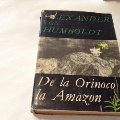 ALEXANDER VON HUMBOLDT - DE LA ORINOCO LA AMAZON,r,RF9/1