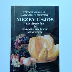 Rara Monografie Mezey Lajos, primul fotograf din Oradea, Transilvania, Ungaria