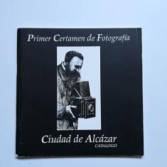 Catalog Primul concurs de fotografie, Ciudad de Alcazar, 1991