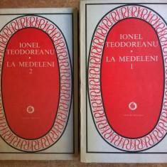 Ionel Teodoreanu – La medeleni {2 volume}