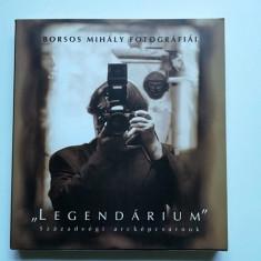 Catalog voluminos celebrul fotograf Borsos Mihaly-Legendarium, Budapesta