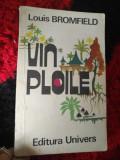 Louis Bromfield - Vin ploile Rp