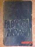 O. Kraus, E. Kulka - Fabrica mortii