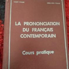 Eugen Tanase - La prononciation du francais contemporain Rp