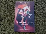 Maria Marian - Cu familia la circ - Foarte Rar