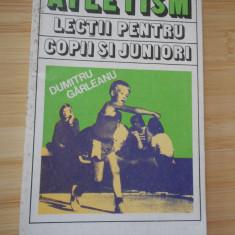 DUMITRU GARLEANU--ATLETISM - LECTII PENTRU JUNIORI