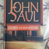 Clubul Manhattan-John Saul
