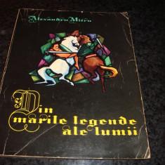 Alexandru Mitru-Din marile legende ale lumii-vol 1-ilustratii Marcela Cordescu
