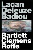 Lacan Deleuze Badiou, Paperback