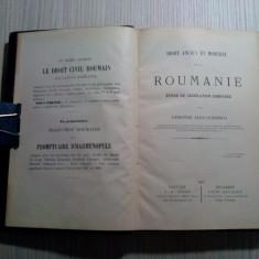 DROIT ANCIEN ET MODERNE de la ROUMANIE -  Demetre Alexandresco - 1897, 550 p.