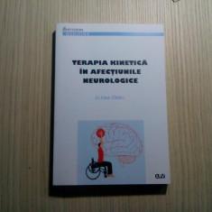 TERAPIA KINETICA IN AFECTIUNILE NEUROLOGICE - Elena Sirbu - 2015, 229 p., Alta editura