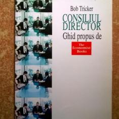 Bob Tricker - Consiliul director