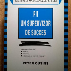 Peter Cusins - Fii un supervizor de succes