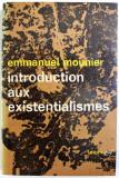 Introduction aux existentialismes  / Emmanuel Mounier