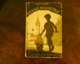 Ioana Postelnicu Orasul minunilor, ed. princeps, ilustratii P. Nazarie, Alta editura