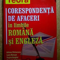 Adriana Chiriacescu, s.a. - Corespondenta de afaceri in limbile romana si engleza