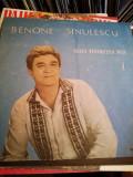 Vinil muzica - Benone Sinulescu