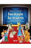 Invitatie la teatru - Mariana Mostoc
