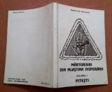 Marturisiri Din Mlastina Disperarii. Volumul I Pitesti - Dumitru Gh. Bordeianu