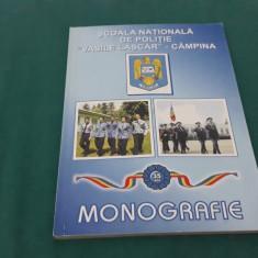 ȘCOALA NAȚIONALĂ DE POLIȚIE ,,VASILE LASCĂR'' CÂMPINA *MONOGRAFIE *35 ANI/ 2003
