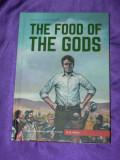 The Food of The Gods  H G Wells benzi desenate classics illustrated Hrana zeilor, H.G. Wells