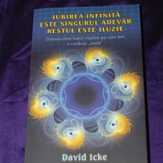 David Icke - Iubirea infinita este singurul adevar. Restul este iluzie