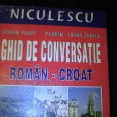 GHID DE CONVERSATIE ROMAN-CROAT-GORAN FILIPI-FLORIN LAZAR IONILA-208 PG-, Alta editura
