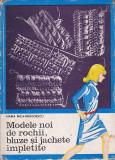 MARIA NICA-DRAGOESCU - MODELE NOI DE ROCHII BLUZE SI JACHETE IMPLETITE