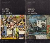 Jacques le Goff - Pentru un alt ev mediu ( 2 vol. )