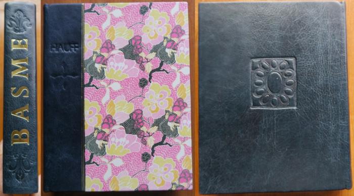 Wilhelm Hauff , Basme , Editura Ion Creanga , 1969 , legat. bibliofila in piele