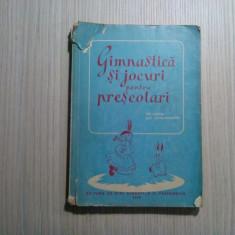 GIMNASTICA SI JOCURI PENTRU PRESCOLARI - Elena Nicolescu -  1959, 252 p.