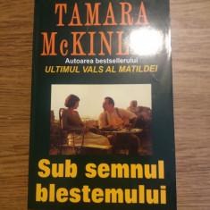 Sub semnul blestemului de Tamara McKinley