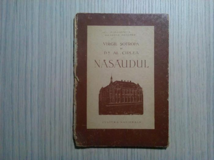 NASAUDUL - Virgil Sotropa, Al. Ciplea - Editura Cultura nationala, 1924, 52 p.