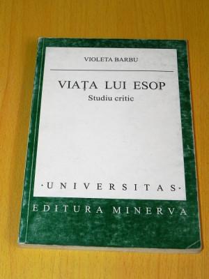 VIOLETA BARBU - VIATA LUI ESOP. STUDIU CRITIC. carti vechi populare romanesti foto