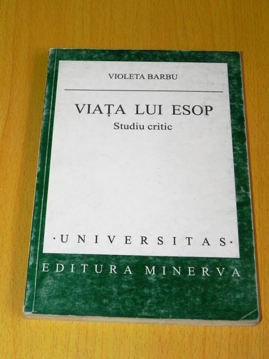 VIOLETA BARBU - VIATA LUI ESOP. STUDIU CRITIC. carti vechi populare romanesti
