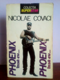 Nicolae Covaci - Phoenix, insa eu..., Nemira