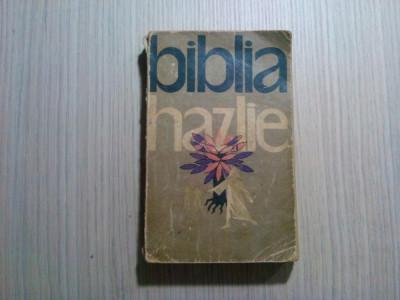 BIBLIA HAZLIE - L. Taxil - Editura Politica, 1962, 551 p. foto