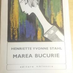 RWX 02 - MAREA BUCURIE - HENRIETTE YVONNE STAHL - EDITATA IN 1970