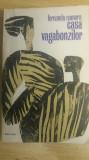 Myh 524 - CASA VAGABONZILOR - FERNANDO NAMORA - ED 1970, Walter Scott