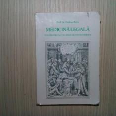 MEDICINA LEGALA -  Facultatile de Stiinte Juridice Vladimir Belis - 1995, 203 p.