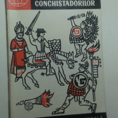 PE URMELE CONCHISTADORILOR de R. KINJALOV si A. BELOV