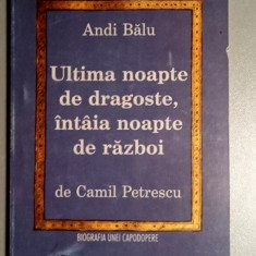 Andi Balu - Ultima noapte de dragoste, intaia noapte de razboi