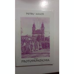 PROTOPAPADICHIA de PETRU MAIOR