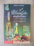 ULEIUL DE MASLINE- cheia dietei echilibrate- M. Lambraki